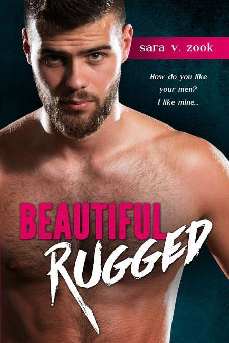 Blog Tour: Beautiful Rugged by Sara V Zook