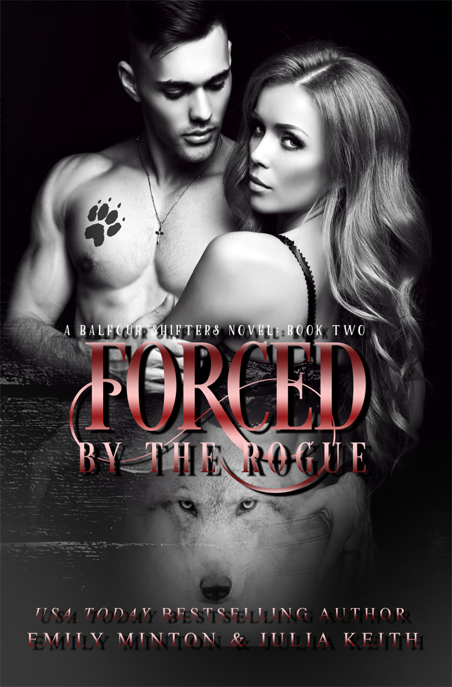 Forced by The Rogue by Emily Minton❤ JuliaKeith