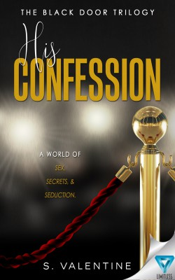 Release Tour : His Confession by S.Valentine