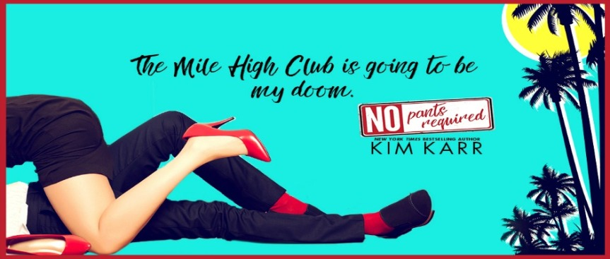 #WaitingonWednesday:  NO PANTS REQUIRED by@AuthorKimKarr