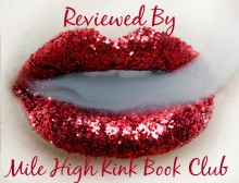 Reviewed by Mile High KINK Book Club