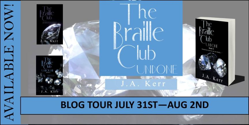 Blog Tour:  THE BRAILLE CLUB UNDONE by J. A. Kerr