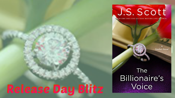 THE BILLIONAIRE'S VOICE by J. S. Scott  (@authorjsscott) ~ Release Blitz