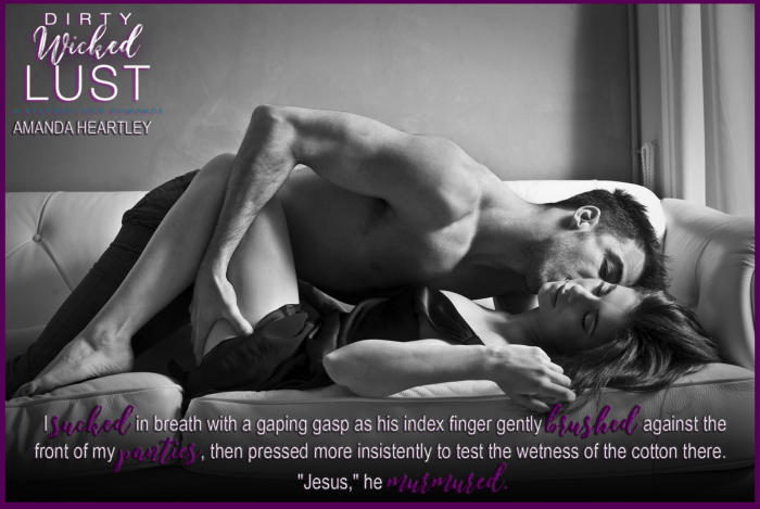 Welcome to my stop on the Blog Tour for Dirty Wicked Lust by Amanda Heartley