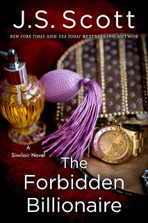 The Forbidden Billionaire by J. S. Scott