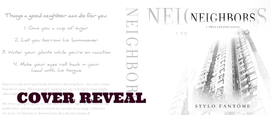 NEIGHBORS by Stylo Fantome (@stylofantome) ~ Cover Reveal