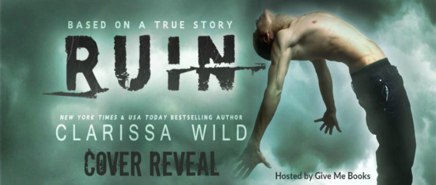 RUIN by Clarissa Wild ~ Cover Reveal #Excerpt #Giveaway