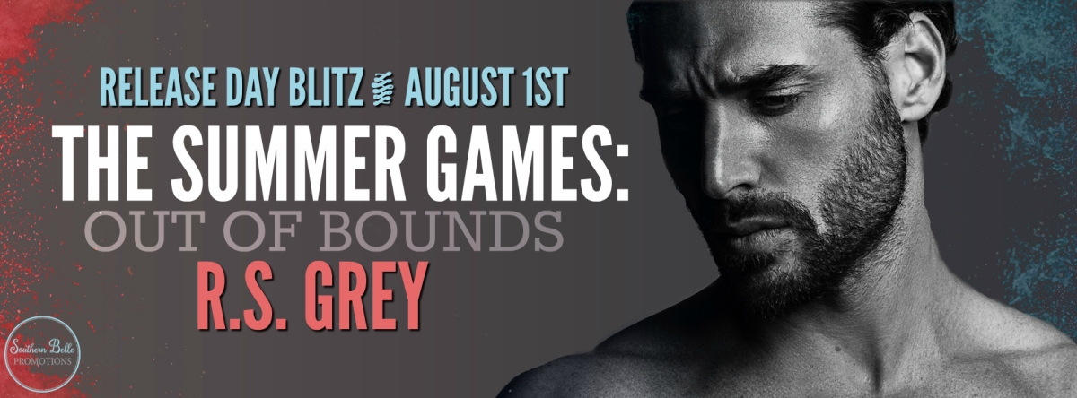 THE SUMMER GAMES: OUT OF BOUNDS by R S Grey ~ Release Blitz
