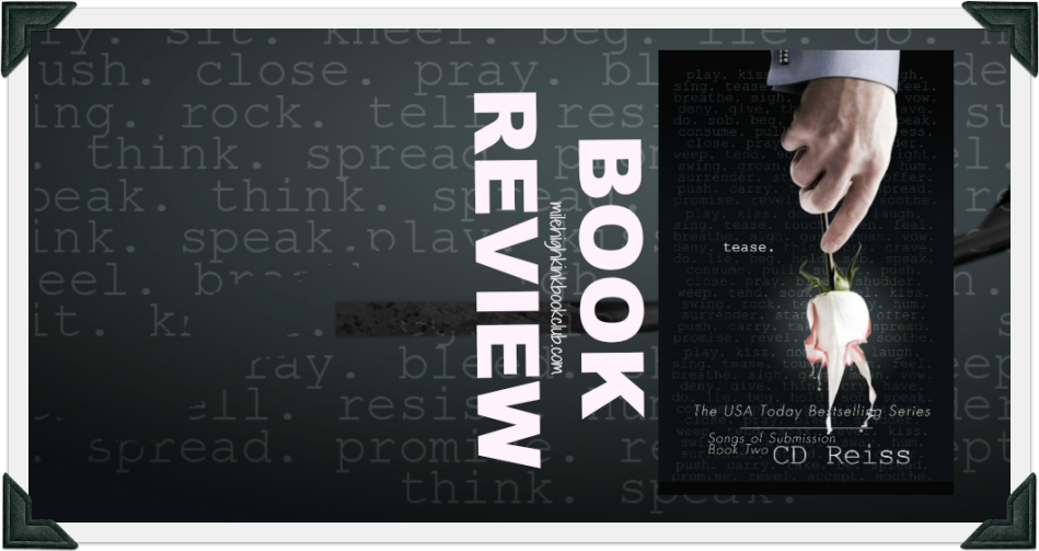 On The KINK Report ~ Review of Tease (Submission #2) by CD Reiss