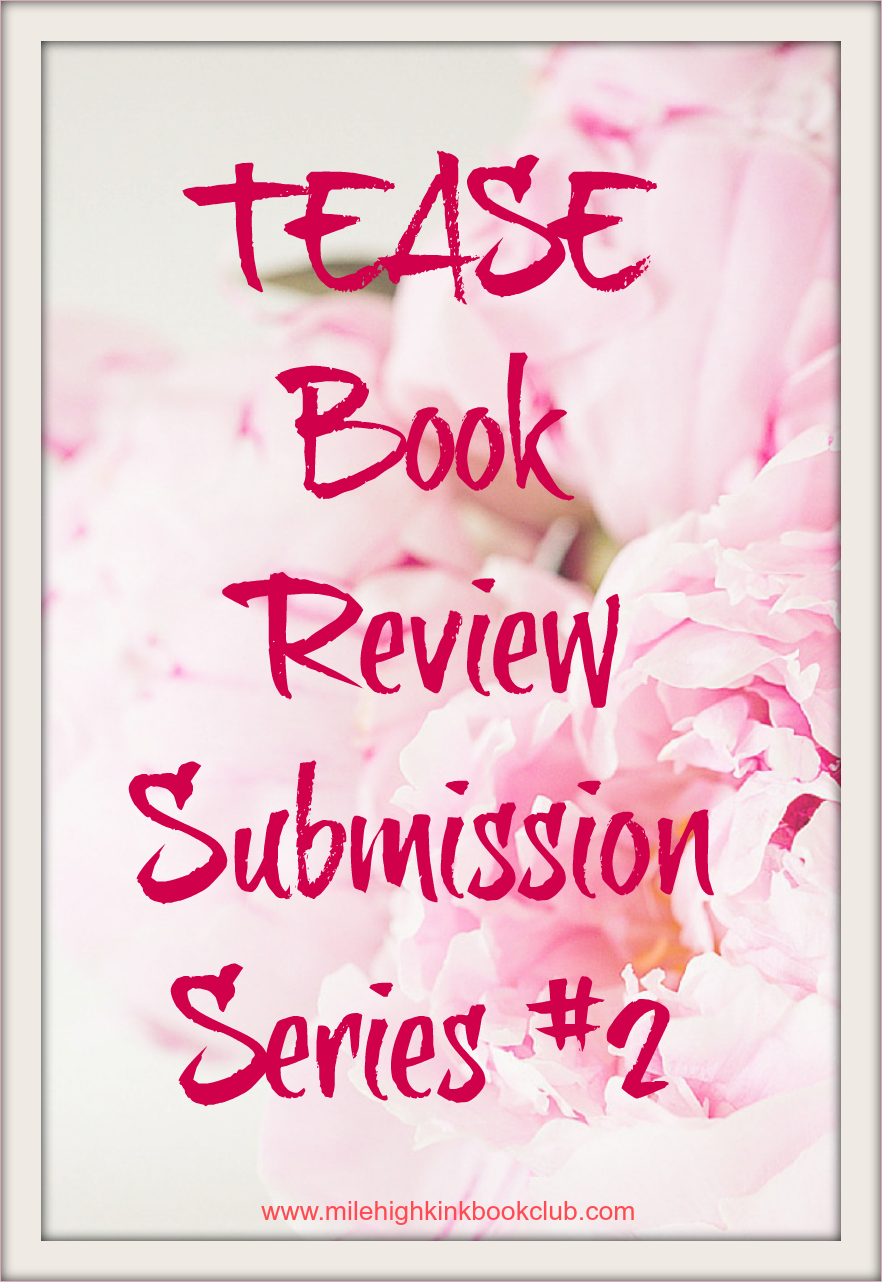 Tease (Submission Series #2) by CD Reiss~ Book Review