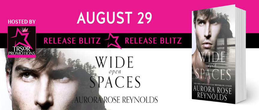 WIDE OPEN SPACES by Aurora Rose Reynolds ~ Release Blitz
