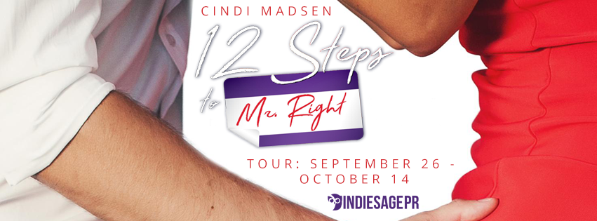 Blog Tour with Excerpt: 12 STEPS TO MR RIGHT by Cindi Madsen(@cindimadsen)