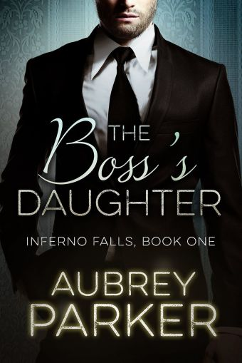 The Boss's Daughter by Aubrey Parker is currently FREE on Amazon