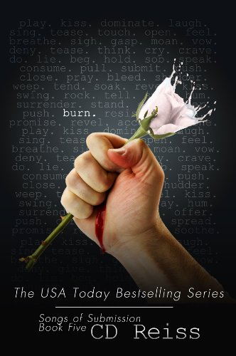 Burn (Songs of Submission #5) by CD Reiss ~ Book Review
