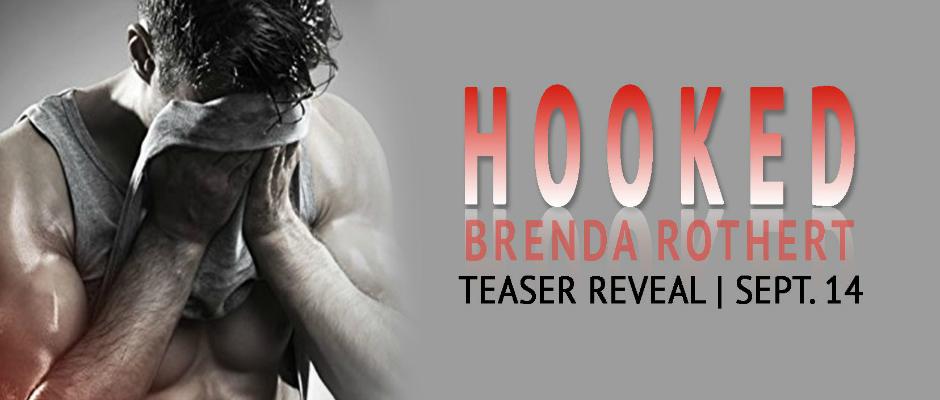 HOOKED by Brenda Rothert Teaser Reveal