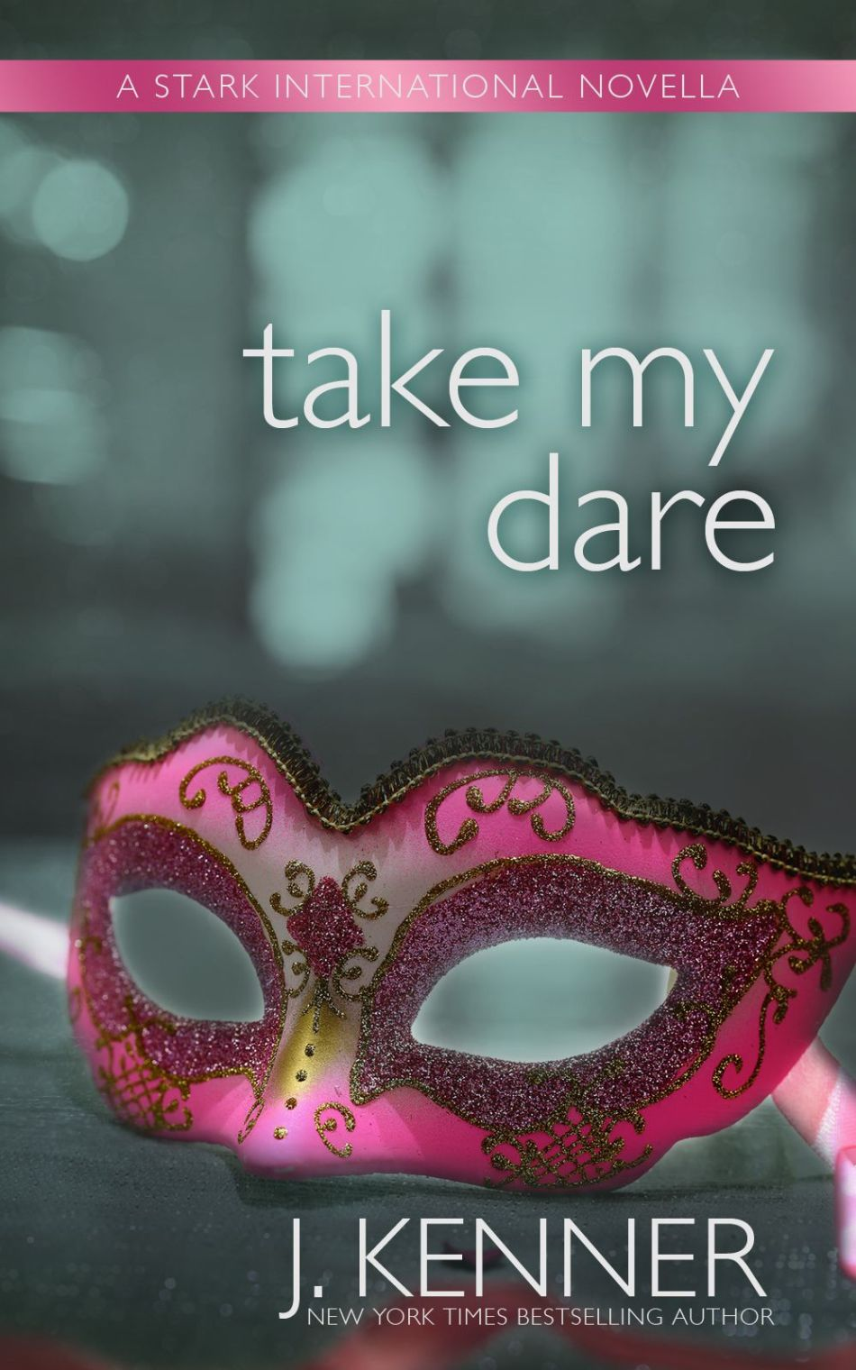 Take My Dare by J Kenner Cover Reveal