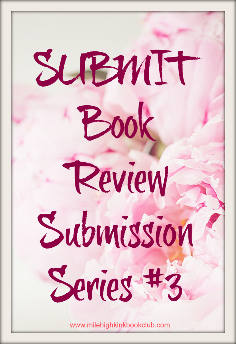 Submit (Submission Series #3) by CD Reiss ~ Book Review