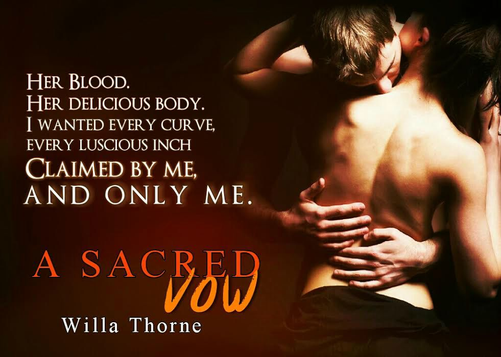 A Sacred Vow by Willa Thorne