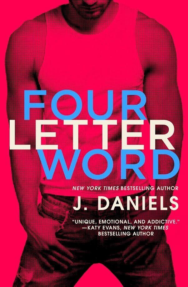 Four Letter Word by J Daniels Release Blitz on Mile High KINK Book Club