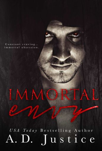 Immortal Envy by A.D. Justice