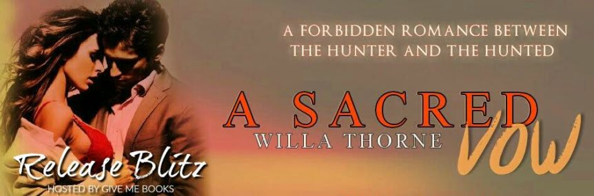 A SACRED VOW by Willa Thorne ~ ReleaseBlitz