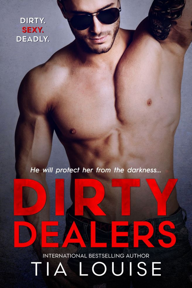 Dirty Dealers by Tia Louise Cover Reveal