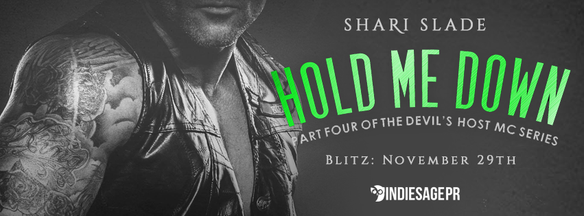 HOLD ME DOWN by Shari Slade (@sharislade) ~ Buy ItNow
