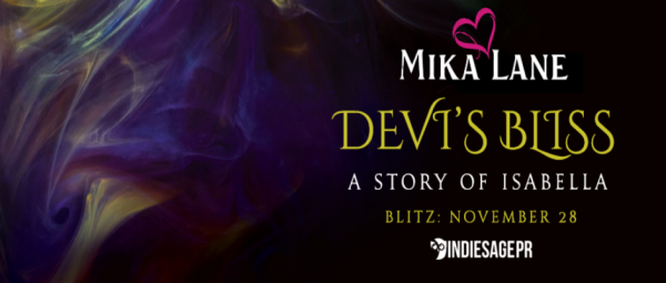 Devi's Bliss: A Story of Isabella
