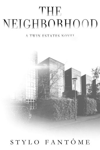 The Neighborhood by Stylo Fantome