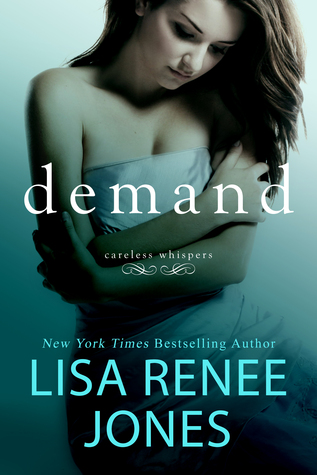 Demand by Lisa Renee Jones - A Book Review