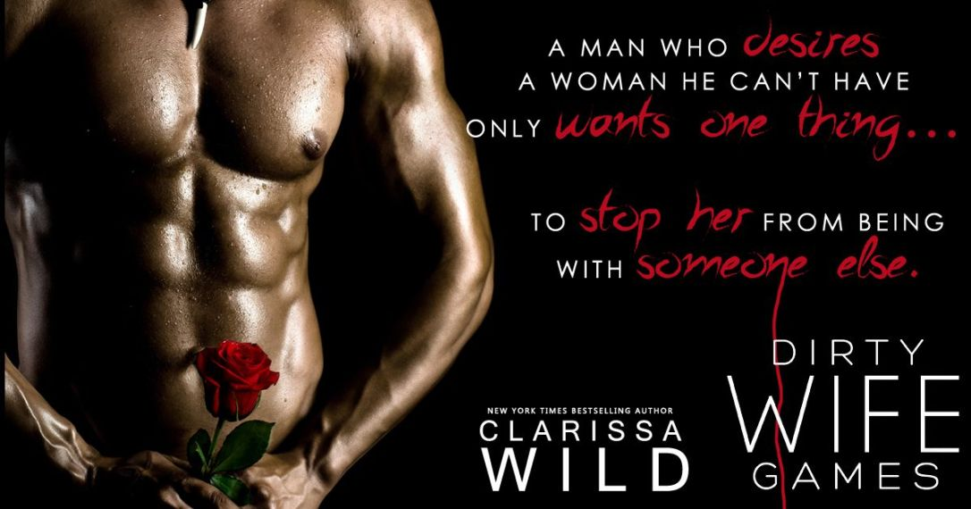 Dirty Wife Games Coming Soon from Clarissa Wild