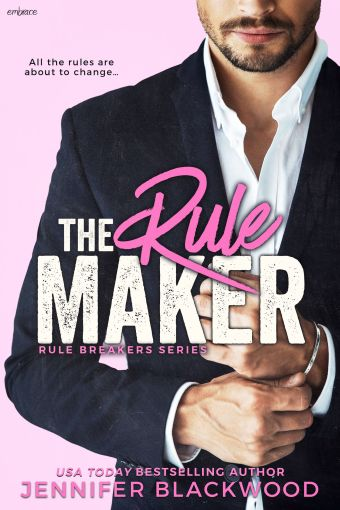 The Rule Maker by Jennifer Blackwood | Excerpt Reveal
