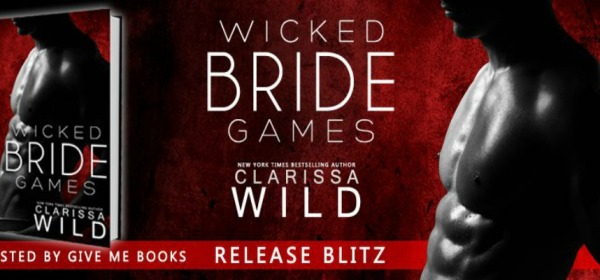 Wicked Bride Games by Clarissa Wild