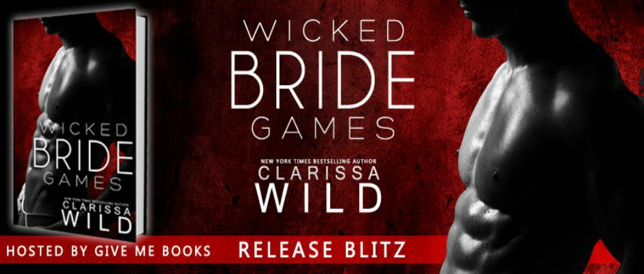Wicked Bride Games by Clarissa Wild