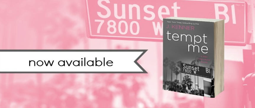 TEMPT ME Release Blitz | J. Kenner (@juliekenner) –Author