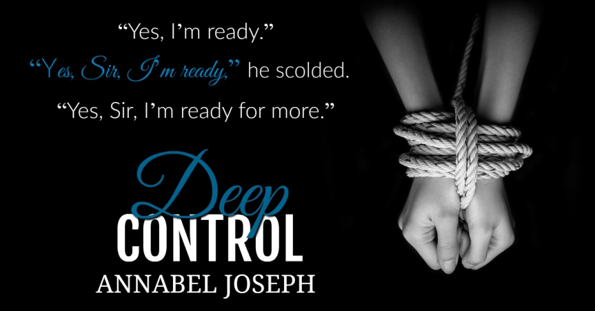 DEEP CONTROL blog tour review & excerpt | Annabel Joseph