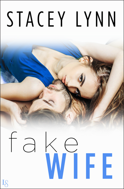 Excerpt Reveal | Fake Wife