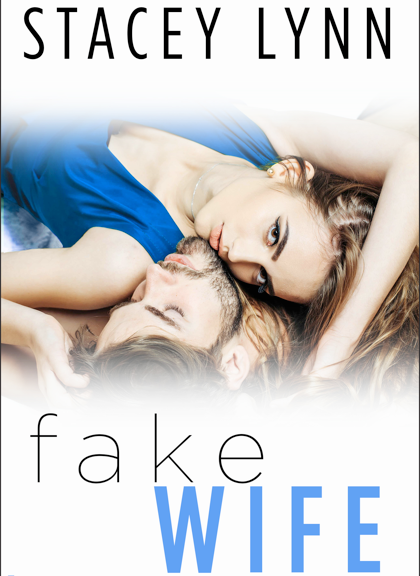 Excerpt Reveal   Fake Wife