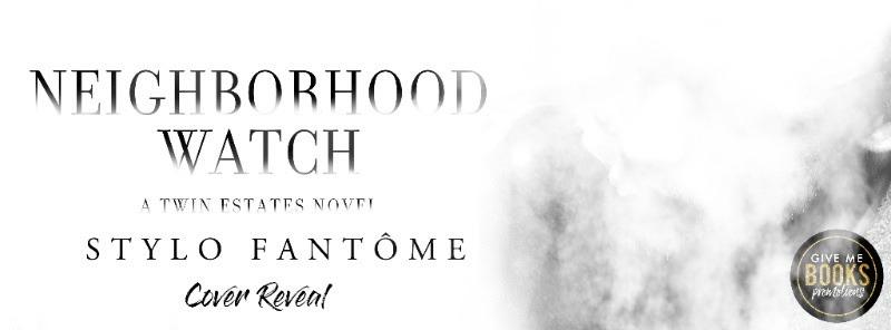 NEIGHBORHOOD WATCH cover lust | StyloFantome