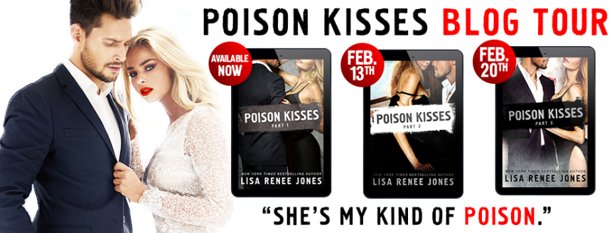 POISON KISSES PART ONE blog tour review & excerpt | Lisa Renee Jones