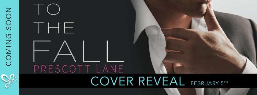 To The Fall cover reveal   Prescott Lane