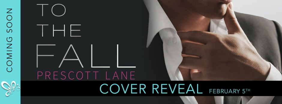 To The Fall cover reveal | Prescott Lane