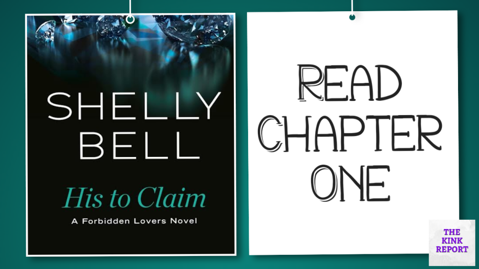 Read Chapter One: His To Claim
