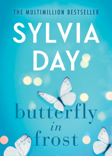 Sylvia Day's Butterfly in Frost