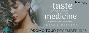 A TASTE OF HER OWN MEDICINE by Tasha L.Harrison