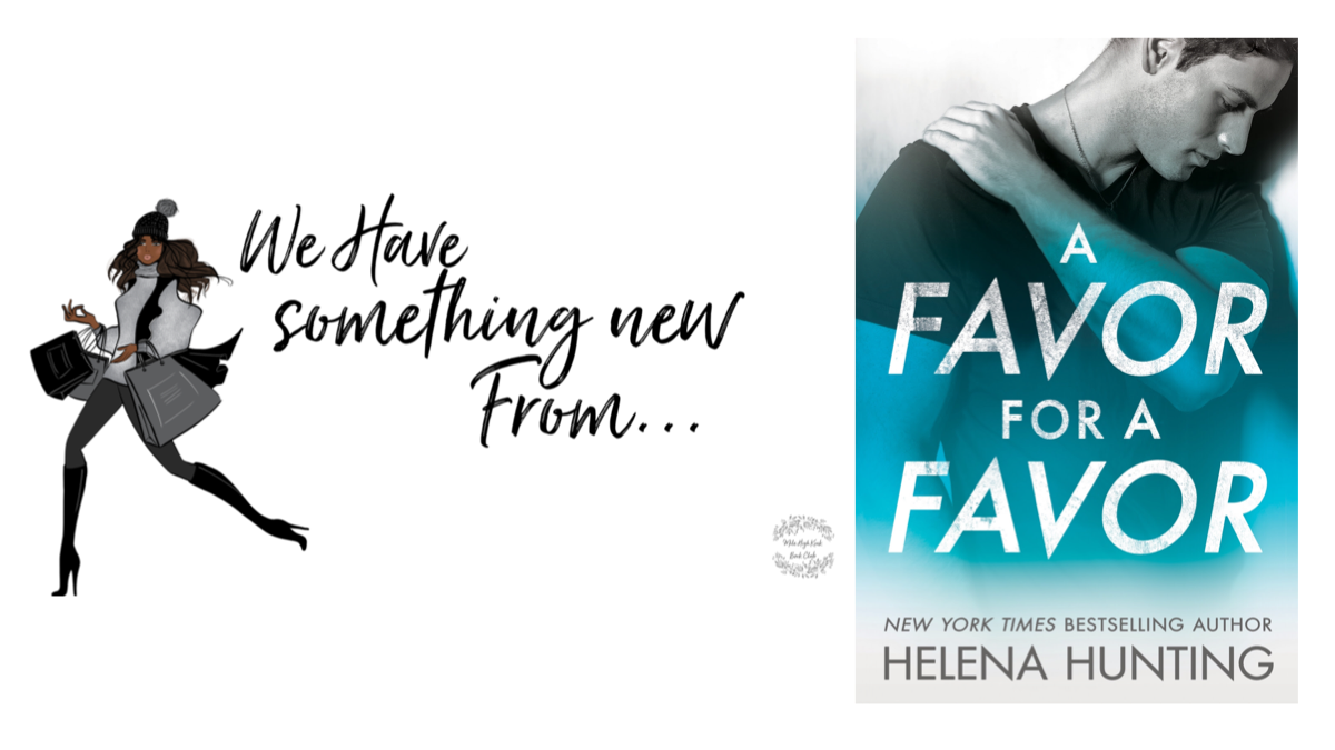 Netgalley Review | A FAVOR FOR A FAVOR by HelenaHunting